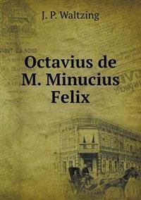Octavius de M. Minucius Felix