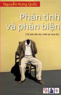 Phan Tinh Phan Bien: Mot So Ghi Nhan Ve Van Hoa, Giao Duc Va Chinh Tri Viet Nam