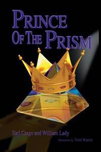 Prince of the Prism: Prince of the Prism