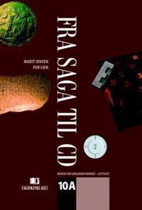 Fra saga til CD 10A