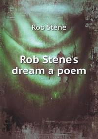 Rob Stene's Dream a Poem