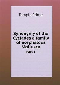 Synonymy of the Cyclades a Family of Acephalous Mollusca Part 1