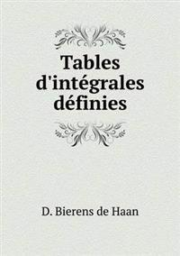 Tables D'Integrales Definies