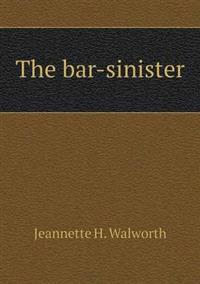 The Bar-Sinister