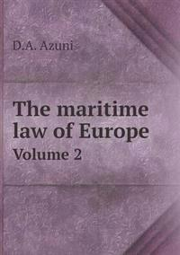 The Maritime Law of Europe Volume 2