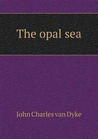 The Opal Sea