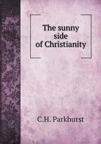 The Sunny Side of Christianity
