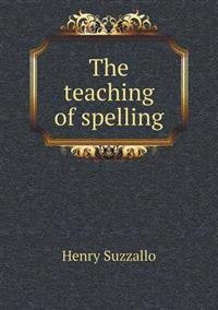 The Teaching of Spelling
