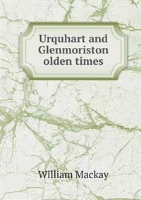 Urquhart and Glenmoriston Olden Times