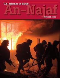 U.S. Marines in Battle An-Najaf: August 2004