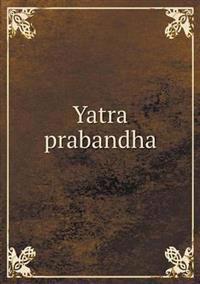 Yatra Prabandha