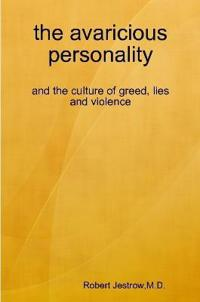 the avaricious personality