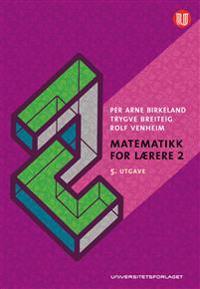 Matematikk for lærere 2