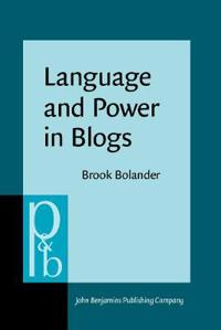 Language and Power in Blogs