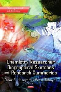 Chemistry Researcher Biographical Sketches & Research Summaries