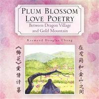 Plum Blossom Love Poetry