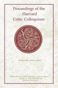 Proceedings of the Harvard Celtic Colloquium 2012