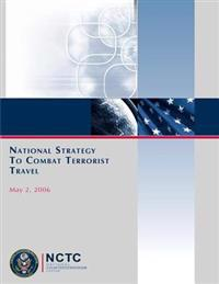 National Strategy to Combat Terrorist Travel