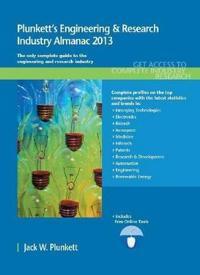 Plunkett's Engineering & Research Industry Almanac, 2013