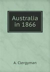 Australia in 1866