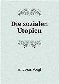 Die Sozialen Utopien