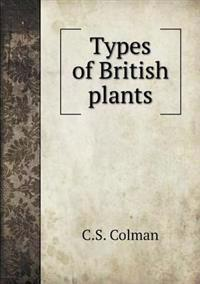 Types of British Plants