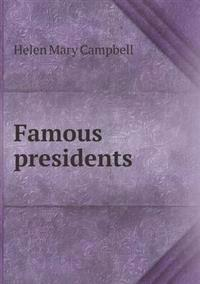 Famous Presidents