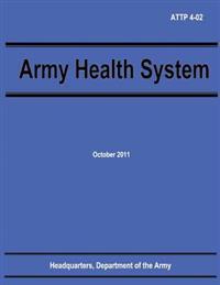 Army Health System (Attp 4-02)