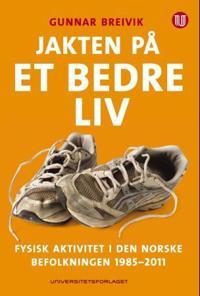 Jakten på et bedre liv - Gunnar Breivik pdf epub