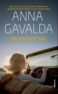 Ein vakker dag - Anna Gavalda | Inprintwriters.org