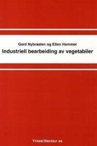 Industriell bearbeiding av vegetabiler