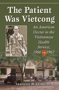 Patient Was Vietcong