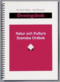 Natur och kulturs svenska ordbok. Övningsbok