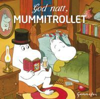 God natt, Mummitrollet - Tittamari Marttinen pdf epub