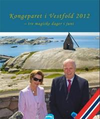 Kongeparet i Vestfold 2012