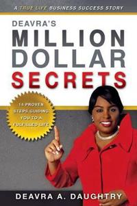 Deavra's Million-Dollar Secrets
