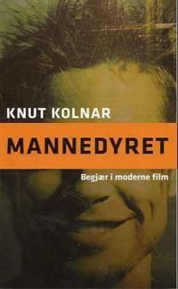 Mannedyret - Knut Kolnar pdf epub
