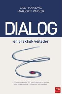 Dialog - Lise Hannevig, Marjorie Parker | Inprintwriters.org