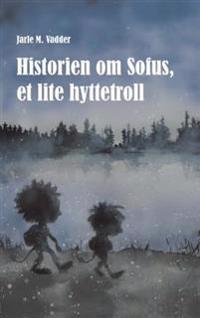 Historien om Sofus, et lite hyttetroll