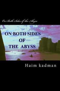 On Both Sides of the Abyss
