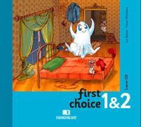 First choice 1 & 2