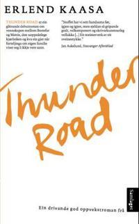 Thunder road - Erlend Kaasa   Inprintwriters.org