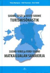 Suomi-viro ja viro-suomi matkailualan sanakirja