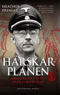 Härskarplanen: Himmlers jakt på det ariska ursprunget