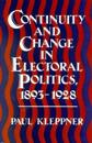 Continuity and Change in Electoral Politics, 1893-1928