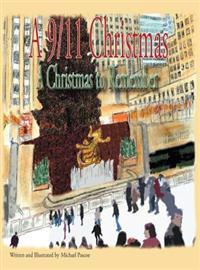 A 9/11 Christmas: A Christmas to Remember
