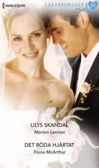 Lilys skandal/Det röda hjärtat