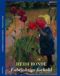 Fabelaktige forhold - Heidi Bonde   Ridgeroadrun.org