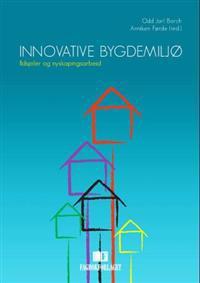 Innovative bygdemiljø