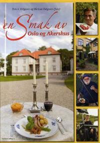 En smak av Oslo og Akershus - Tom V. Helgesen | Inprintwriters.org